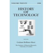 History of Technology 1998: Vol.20, 1998 by Graham John Hollister- Short