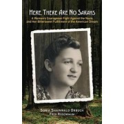 Here, There are No Sarahs by Sonia Shainwald Orbuch