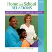 Home and School Relations by Glenn W. Olsen