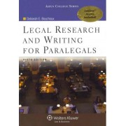 Legal Research and Writing for Paralegals, Sixth Edition by Deborah E Bouchoux
