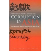 Corruption in Asia by Tim Lindsey