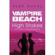 Vampire Beach: High Stakes by Alex Duval