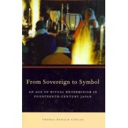 From Sovereign to Symbol by Thomas Donald Conlan