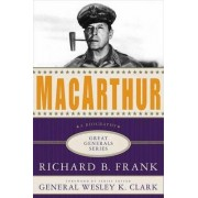 MacArthur by Richard B Frank