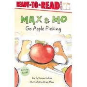Max & Mo Go Apple Picking by Patricia Lakin