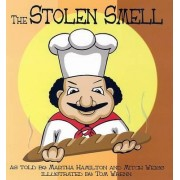 The Stolen Smell by Martha Hamilton