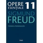 Opere Esentiale, vol. 11 - Tehnica psihanalizei