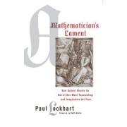 A Mathematician's Lament by Paul Lockhart
