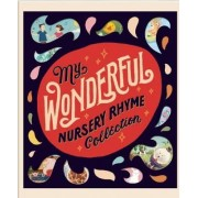 My Wonderful Nursery Rhyme Collection by Editors Of Silver Dolphin Books