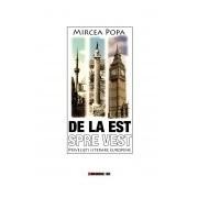 De la Est spre Vest. Privelişti literare europene.