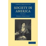 Society in America 3 Volume Paperback Set by Harriet Martineau