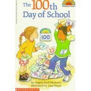 The 100th Day of School by Angela Shelf Medearis