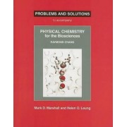 Physical Chemistry for the Biosciences Problems and Solutions by Mark D Marshall