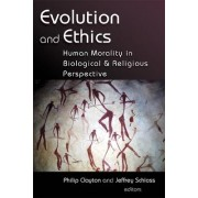 Evolution and Ethics Human Morality by Philip Clayton