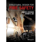 Structural Design for Fire Safety by Andrew H. Buchanan