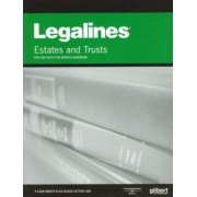 Legalines on Estates and Trusts, Keyed to Dobris by Academic West