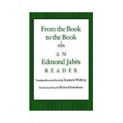 From the Book to the Book by Edmond Jabes