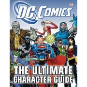DC Comics Ultimate Character Guide by DK