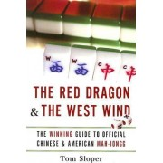 The Red Dragon and the West Wind by Tom Sloper