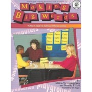 Making Big Words, Grades 3 - 6 by Patricia M Cunningham