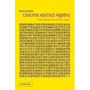 Concrete Abstract Algebra by Niels Lauritzen