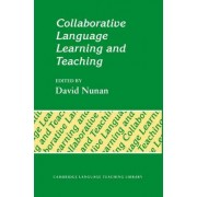 Collaborative Language Learning and Teaching by David Nunan