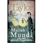 Mariah Mundi And The Ghost Diamonds