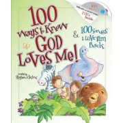100 Ways to Know God Loves Me, 100 Songs to Love Him Back by Stephen Elkins