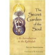 The Secret Garden of the Soul by Allan Armstrong