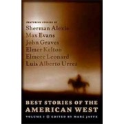 Best Stories of the American West: v. 1 by Marc Jaffe