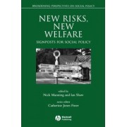 New Risks, New Welfare by Ian Shaw