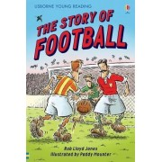 The Story of Football by Rob Lloyd Jones