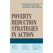 Poverty Reduction Strategies in Action by Joe Amoako-Tuffour