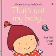 That's Not My Baby - Girl by Fiona Watt