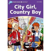 Dolphin Readers Level 4: City Girl, Country Boy by Fiona Kenshole