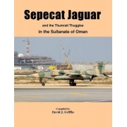 Sepecat Jaguar and Thumrait Thuggies