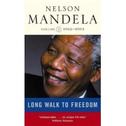 A Long Walk to Freedom: Triumph of Hope, 1962-1994 v. 2 by Nelson Mandela