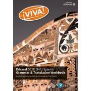 Viva! Edexcel GCSE Spanish Grammar and Translation Workbook by Tracy Traynor
