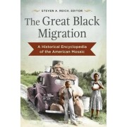 The Great Black Migration by Steven A. Reich