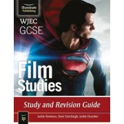 WJEC GCSE Film Studies: Study and Revision Guide by Jackie Newman