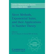 Sieve Methods, Exponential Sums, and their Applications in Number Theory by G. R. H. Greaves
