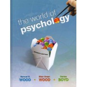 The World of Psychology by Samuel E Wood
