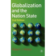 Globalization and the Nation State by Robert J. Holton