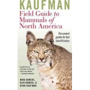 Kaufman Field Guide to Mammals of North America by Kenn Kaufman
