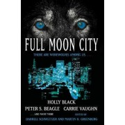 Full Moon City by Darrell Schweitzer