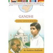 Gandhi by Kathleen V. Kudlinski
