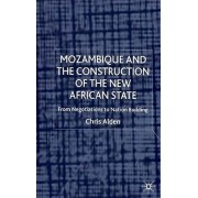 Mozambique and the Construction of the New African State by Dr. Chris Alden