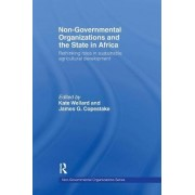 Non-governmental Organisations and the State in Africa by Kate Wellard