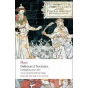 Defence of Socrates, Euthyphro, Crito by Plato