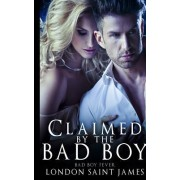 Claimed by the Bad Boy: Bad Boy Fever
